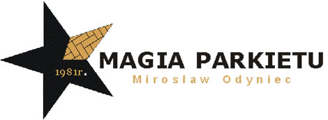 MAGIA PARKIETU Mirosław Odyniec